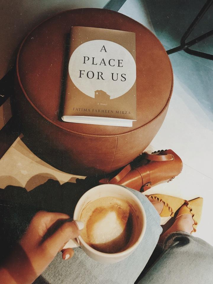 A Place for Us by Fatima Farheen Mirza: a wonderfulnovel