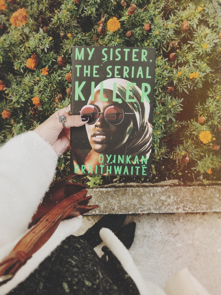 My Sister, The Serial Killer by Oyinkan Braithwaite: as gripping as it gets